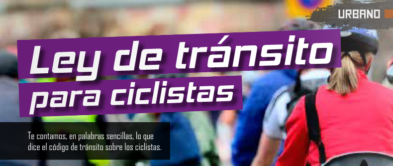 ley de transito para ciclistas my bike